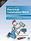 Introduction to Electrical Installation Work: Compulsory Units for the 2330 Certificate in Electrotechnical Technology Level 2 (Installation Route)