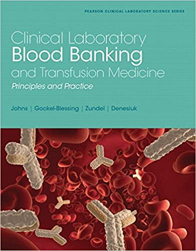Clinical laboratory blood banking and transfusion medicine practices clinical laboratory blood banking and transfusion medicine practices pearson clinical laboratory science 1st edition kindle edition fandeluxe Image collections