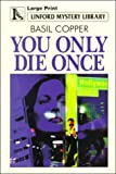 You Only Die Once, Basil Copper, 0708956785