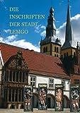 Die Inschriften der Stadt Lemgo, Weber, Kristine and Wehking, Sabine, 389500345X