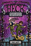 Wise Acres: the Seventh Circle of Heck, Dale E. Basye, 0307981886