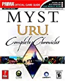 Myst URU: Complete Chronicles (Prima Official Game Strategy Guide)