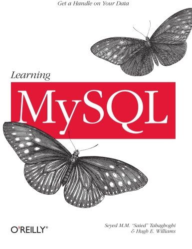 Learning MySQL: Get a Handle on Your Data by O'Reilly Media