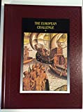 The European Challenge, Time-Life Books Editors, 0809494086