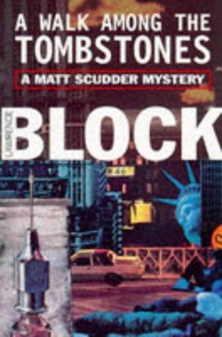 Walk among the Tombstones (Matt Scudder Mystery)