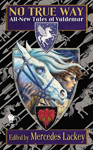 No True Way: All-New Tales of Valdemar (Tales of Valdemar Series Book 8)