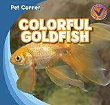 Colorful Goldfish, Katie Kawa, 1433955997