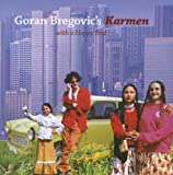 Goran Bregovic'S Karmen