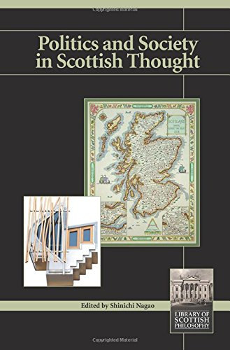Politics and Society in Scottish Thought (Library of Scottish Philosophy) Shinichi Nagao
