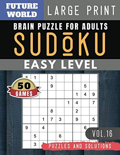 Easy SUDOKU: Future World Activity Book | 50 Easy Sudoku Puzzles and Solutions For Beginners Large Print (Sudoku Puzzles Book Large Print Vol.16)