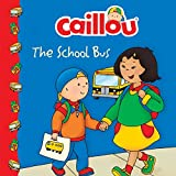 Caillou: The School Bus (Clubhouse)