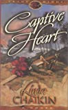 Captive Heart, Linda L. Chaikin, 0786227192