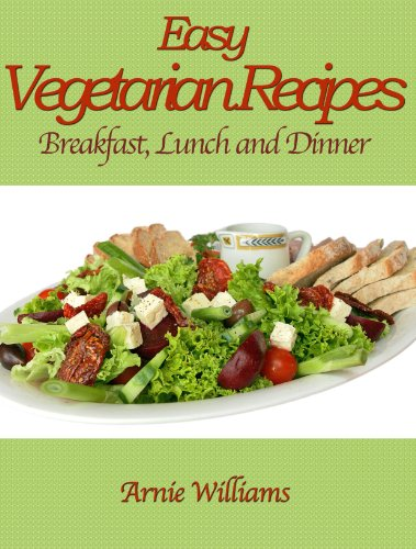 Everyday Vegetarian Recipes For Breakfast Lunch And Dinner Vegan