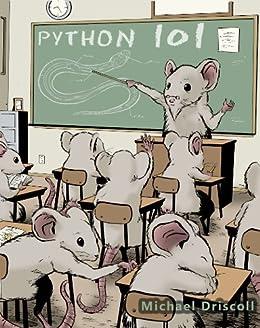 Python 101 (English Edition) de [Driscoll, Michael]