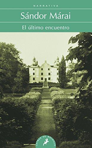 Ultimo encuentro, El (Spanish Edition)