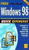 Windows 98 Quick Reference, Pat Coleman, Sybex, Sybex Inc., 0782122868