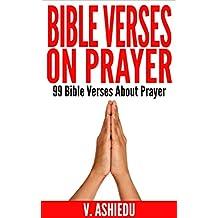 Bible Verses On Prayer: 99 Bible Verses About Prayer (Bible Verses, Praying The Bible, Prayer Book, Prayer Bible, Prayer Bible Study, Prayer Verses, God And Prayer)