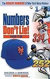Numbers Don't Lie: Mets: The Biggest Numbers in Mets History