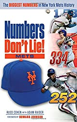 Numbers Don't Lie: Mets: The Biggest Numbers in Mets History