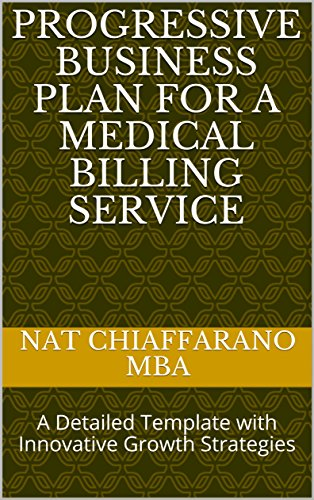 Amazon Com Progressive Business Plan For A Medical Billing Service