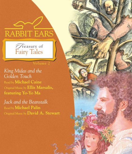 Rabbit Ears Treasury of Fairy Tales, Volume Two: King Midas and the Golden Touch; Jack and the Beanstalk by Listening Library (Audio)