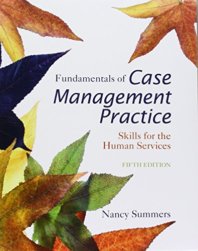 Bundle: Cengage Advantage Books: Fundamentals of Case Management Practice, Loose-Leaf Version, 5th + MindTap Counseling 1 term (6 months) Printed Access Card