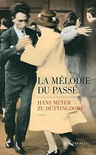 La mélodie du passé, Meyer zu Düttingdorf, Hans