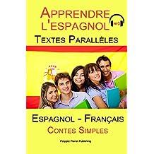 Apprendre l'espagnol - Texte parallèle - Collection drôle histoire (Espagnol - Francés) (French Edition)