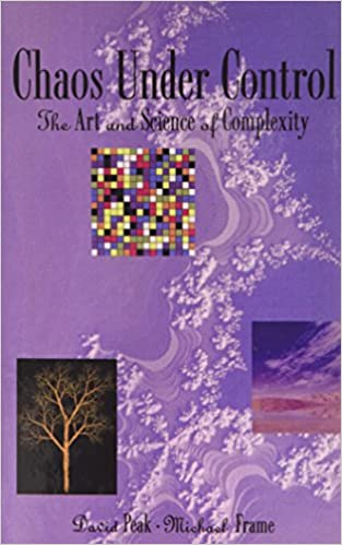 Chaos Under Control: The Art and Science of Complexity