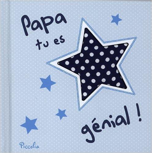 En ligne Papa tu es génial ! epub, pdf