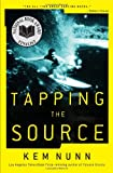 Tapping the Source by Kem Nunn front cover