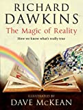 Magic of Reality: How We Know What's Really True