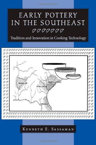 Early Pottery in the Southeast: Tradition and Innovation for sale  Delivered anywhere in USA