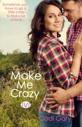 Make Me Crazy (Loco, TX) (Volume 1)