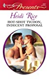 Hot-Shot Tycoon, Indecent Proposal, Heidi Rice, 0373128576