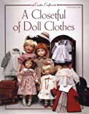 A Closetful of Doll Clothes, Rosemarie Ionker, 094262047X
