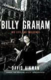 Billy Graham, David Aikman, 1595551379