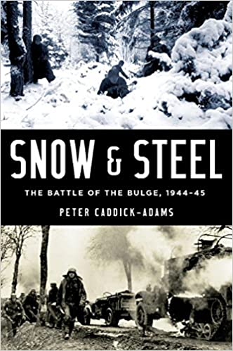 Amazon snow and steel the battle of the bulge 1944 45 ebook amazon snow and steel the battle of the bulge 1944 45 ebook peter caddick adams kindle store fandeluxe Images