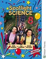 Spotlight Science 8: Spiral Edition: Year