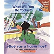What Will You Do Today? / ¿Qué vas a hacer hoy?: What Will You Do Today/¨qu Vas A Hacer Hoy? (Baby's First Disney Books (Bilingual-Spanish)) (Spanish and English Edition)