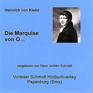 Die Marquise von O... Hörbuch