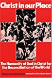 Christ in Our Place, Trevor A. Hart, 1556350090