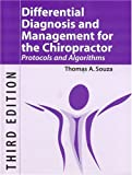 Differential Diagnosis and Management for the Chiropractor, Thomas A. Souza, 0763732206