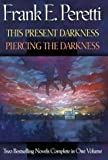 This Present Darkness and Piercing the Darkness, Frank E. Peretti, 0884861783