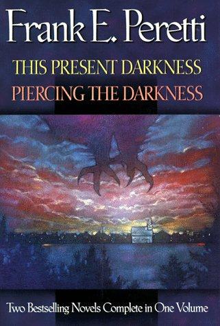 This Present Darkness/Piercing the Darkness