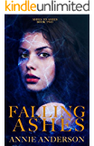 Falling Ashes (Ashes to Ashes Book 2)