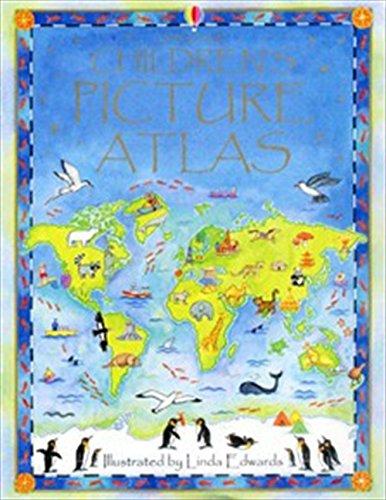 - Children's Picture Atlas Brocklehurst, Ruth and Edwards, Linda