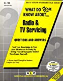What Do You Know about Radio and TV Servicing?, Rudman, Jack, 0837371066