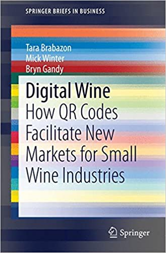 Digital Wine: How QR Codes Facilitate New Markets for Small Wine Industries (SpringerBriefs in Business)