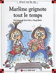 Marlène grignote tout le temps par Dominique de Saint-Mars